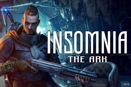 Insomnia: The Ark [v 1.4] (2018) PC | RePack by xatab
