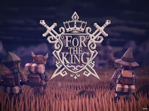 For The King [1.0.10.9454] (2018) PC | RePack by Other s