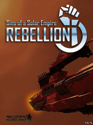Sins of a Solar Empire: Rebellion (2012/PC/Eng)