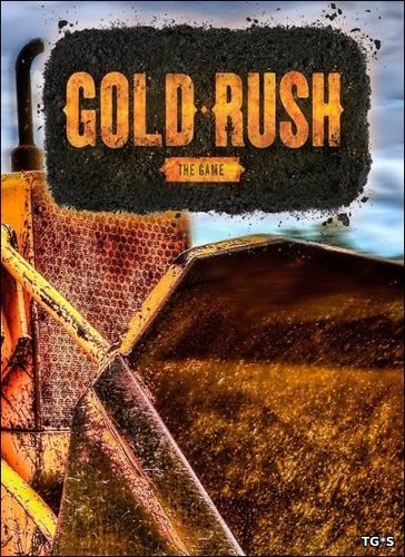 Gold Rush: The Game [v 1.5.10715 + DLC] (2017) PC | RePack by R.G. Catalyst