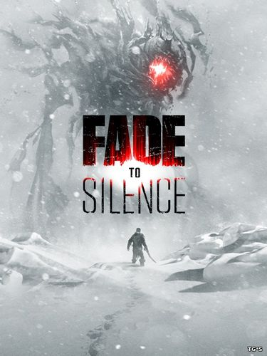 Fade to Silence [Early Access / v 1.0.1759] (2017) PC | RePack by West4it