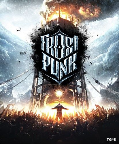 Frostpunk [v 1.3.1 + DLC's] (2017) PC | RePack by R.G. Catalyst