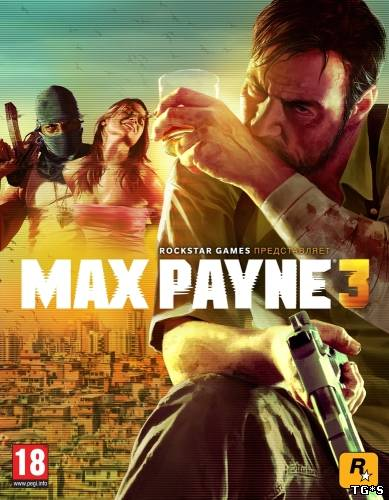 Max Payne 3 (Rockstar Games) (RUS) [Steam-Rip]