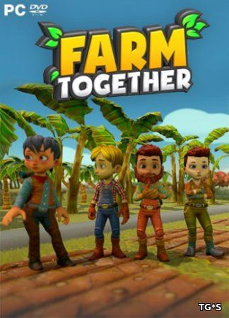 Farm Together: Mexico (2018) PC | Лицензия