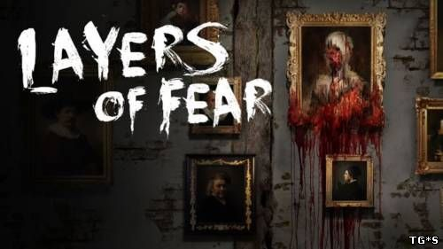 Layers of Fear [GoG] [2016|Rus|Eng|Multi11]