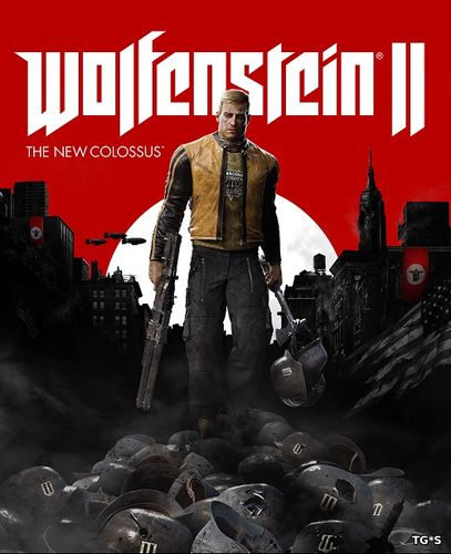 Wolfenstein II: The New Colossus [Update 10 + DLCs] (2017) PC | Repack by xatab