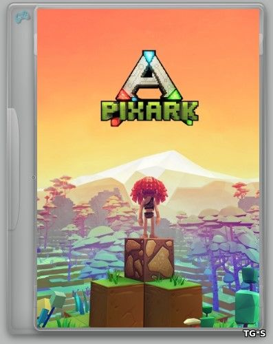 PixARK [v 1.36 | Early Access] (2018) PC | RePack by R.G. Alkad