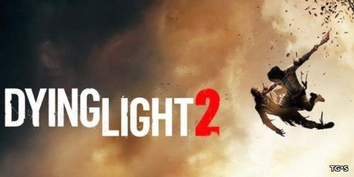 Dying light 2 получит элементы RPG