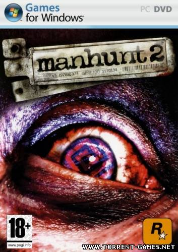 Manhunt 2 [Eng|PC|Action] (2009)
