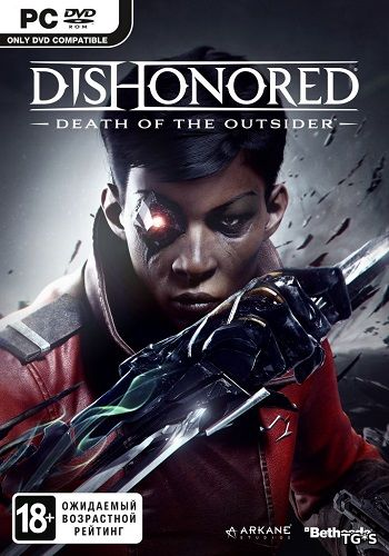 Dishonored: Death of the Outsider [v 1.145] (2017) PC | RePack by xatab