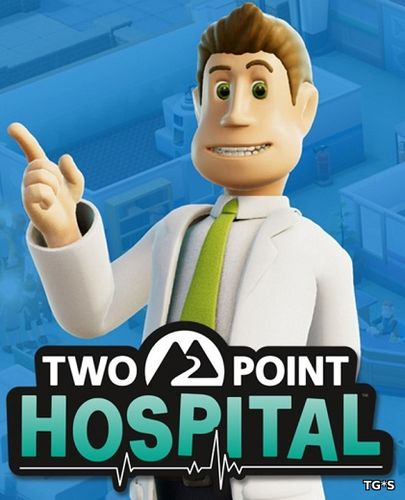 Two Point Hospital [v 1.10.24826 + 3 DLC] (2018) PC | RePack от SpaceX