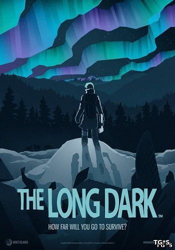 The Long Dark [v 1.41.43925] (2017) PC | RePack от xatab