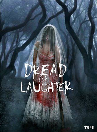 Dread of Laughter [ENG / 1.0 Update 4] (2018) PC | Лицензии