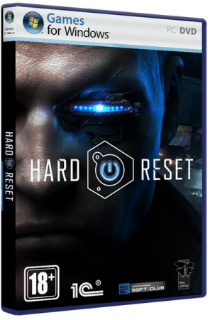 Hard Reset: Extended Edition (2012) PC | RePack от Spieler