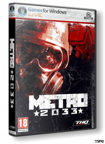 Metro 2033 / Метро 2033 (2010/PC/RePack/Rus) by R.G Packers
