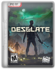 Desolate (2019) PC | RePack от SpaceX