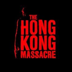 The Hong Kong Massacre (2019)  TG