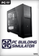 PC Building Simulator [1.2.3] (2019) TG