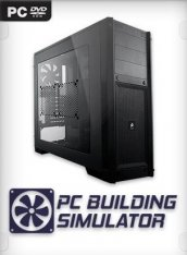 [xatab] PC Building Simulator [v 1.0.1] (2019) PC  (01.02)