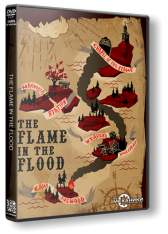 The Flame in the Flood (2016) PC [R.G. Механики]