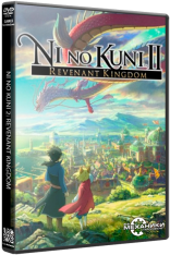 Ni no Kuni II: Revenant Kingdom - The Prince's Edition [v 3.02 + 6 DLC] (2018) PC  [R.G. Механики]