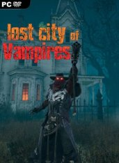 Lost City of Vampires (2019)  PC  Английский