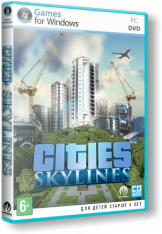 Cities: Skylines - Deluxe Edition [v 1.12.0-f5 + DLCs] (2015) PC | RePack от xatab