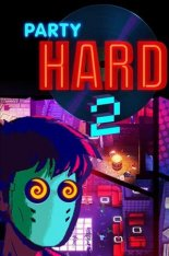 Party Hard 2 [v 1.1.002r + DLC] (2018) PC | RePack by SpaceX