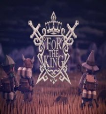 For The King [v 1.0.10.9910] (2018) PC | RePack by Other s