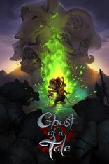 Ghost of a Tale [v 8.33] (2018) PC | R.G. Catalyst