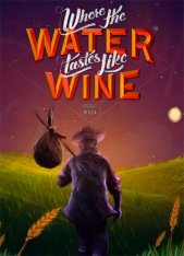Where the Water Tastes Like Wine [v 1.6.1] (2018) PC | Лицензия GOG