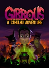Gibbous: A Cthulhu Adventure (2019)