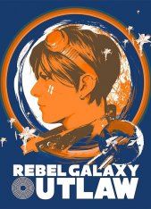 Rebel Galaxy Outlaw (2019)