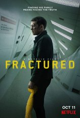 Перелом / Fractured (2019) WEB-DL 1080p