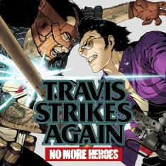 Travis Strikes Again: No More Heroes - Complete Edition (2019)